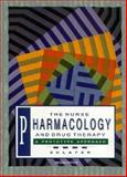The Nurse, Pharmacology and Drug Therapy : A Prototype Approach, Shlafer, Marshal, 0805372415