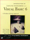 Introduction to Computer Programming with Visual Basic 6, Harriger, Alka R. and Lisack, Susan K., 1580762417