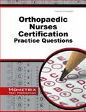 Orthopaedic Nurses Certification Exam Practice Questions : ONC Practice Tests and Exam Review for the Orthopaedic Nurses Certification Examination, ONC Exam Secrets Test Prep Team, 1630942413
