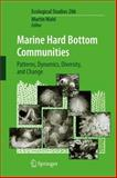 Marine Hard Bottom Communities : Patterns, Dynamics, Diversity, and Change, , 3642242413