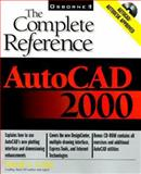 AutoCAD 2000 : The Complete Reference, Cohn, David S., 0072122412