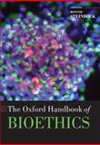 The Oxford Handbook of Bioethics 1st Edition