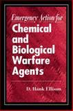 Emergency Action for Chemical and Biological Warfare Agents, Ellison, D. Hank, 0849302412