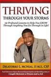 Thriving Through Your Storms, Delatorro McNeal, 0972132414