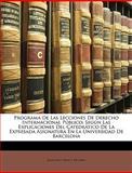 Programa de Las Lecciones de Derecho Internacional Público, Juan Dios Tras y. De Gir and Juan Dios Trías Y. De Giró, 1149652411