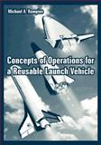 Concepts of Operations for a Reusable Launch Vehicle, Rampino, Michael A., 1410222411