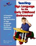 Teaching: Sign Language for the Early Childhood Environment, Michael Hubler and Lillian Hubler, 1497382416