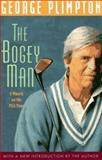 The Bogey Man, George Plimpton, 1558212418
