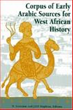 Corpus of Early Arab Sources for West African History, , 1558762418