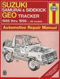 Suzuki Samurai and Sidekick Geo Tracker 1986 Thru 1996 : All Models, Henderson, Bob and Haynes, J. H., 156392241X