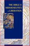 The Bible and the Hermeneutics of Liberation, Botta, Alejandro F. and Andiñach, Pablo R., 1589832418