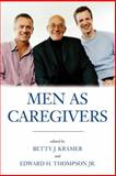 Men as Caregivers, , 159102241X