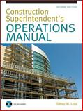 Construction Superintendent's Operations Manual, Levy, Sidney M., 0071502416