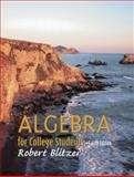 Algebra for College Students, Blitzer, Robert F., 0130902411