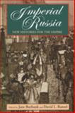 Imperial Russia : New Histories for the Empire, , 0253212413