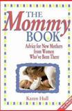 The Mommy Book, Karen Hull, 0310322413