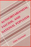 Authoritarianism, Fascism, and National Populism 9780878552412