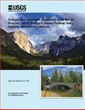 Hydraulic and Geomorphic Assessment of the Merced River and Historic Bridges in Eastern Yosemite Valley, Yosemite National Park, California, U. S. Department U.S. Department of the Interior, 1496072413