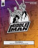 The Middleman - Volume 2 - the Sino-Mexican Revelation, Javier Grillo-Marxuach, 1497442419