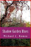Shadow Garden Blues, Michael Romeo, 1497512417