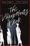 The Viewpoints Book, Anne Bogart and Tina Landau, 1559362413