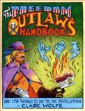 The Freedom Outlaw's Handbook, Claire Wolfe, 155950241X