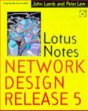 Lotus Notes Network Design Release 5, Lew, Peter and Lamb, John P., 0079132413