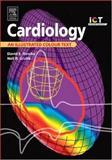 Cardiology : An Illustrated Colour Text, Newby, David E. and Grubb, Neil R., 0443072418
