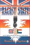 The Making of a Racist State : British Imperialism and the Union of South Africa, Magubane, Bernard M., 0865432414