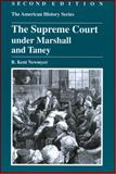 The Supreme Court under Marshall and Taney, Newmyer, R. Kent, 0882952412