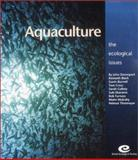 Aquaculture : The Ecological Issues, Davenport, John and Black, Kenneth, 1405112417
