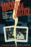 Mockery of Justice, Cynthia L. Cooper and Sam R. Sheppard, 1555532411