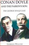 Conan Doyle and the Parson's Son, Gordon Weaver, 1843862417