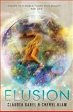 Elusion, Claudia Gabel and Cheryl Klam, 006212241X