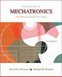 Introduction to Mechatronics and Measurement Systems, Alciatore, David G. and Histand, Michael B., 0072402415