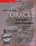 Advanced Oracle Tuning and Administration : Advanced Tools for Managing and Tuning Your Database, Loney, Kevin and Aronoff, Eyal, 0078822416