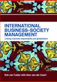 International Business-Society Management : Linking Corporate Responsibility and Globalization, Van Tulder, Rob and Van Der Zwart, Alex, 0415342414