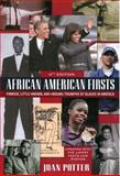 African American Firsts, 4th Edition, Joan Potter, 0758292414