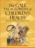 Gale Encyclopedia of Children's Health : Infancy Through Adolescence, Krapp, Kristine M. and Wilson, Jeffrey, 0787692417