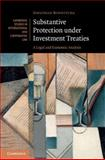 Substantive Protection under Investment Treaties : A Legal and Economic Analysis, Bonnitcha, Jonathan, 1107042410