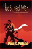 The Sunset War, Paul C. Wilson, 1403362416