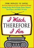 I Watch, Therefore I Am, Gregory Bergman and Peter Archer, 1440512418