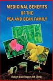 Medicinal Benefits of the Pea and Bean Family, Robert Rogers, 1497422418