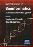 Introduction to Bioinformatics : A Theoretical and Practical Approach, , 158829241X