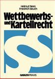 Wettbewerbs- und Kartellrecht, Nees, Helmut and Beuth, Friedrich, 3409962417