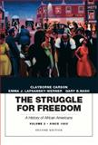 The Struggle for Freedom : A History of African Americans, Concise Edition, Volume 2 (Penguin Academic Series), Carson, Clayborne and Lapsansky-Werner, Emma J., 0205832415