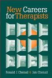 New Careers for Therapists, Chenail, Ronald J. and Chenail, Jan, 0393702413