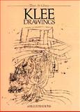 Klee Drawings : 60 Works by Paul Klee, Klee, Paul, 0486242412