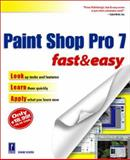 Paint Shop Pro 7 Fast and Easy, Diane Koers, 0761532412