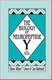 The Biology of Neuropeptide y and Related Peptides, Colmers, William F. and Wahlestedt, Claes, 0896032418
